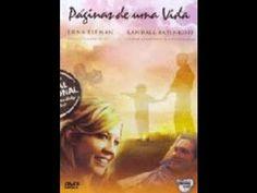 PAGINAS DE UMA VIDA - Assistir Filme Completo Dublado 2014 Lançamento Açao