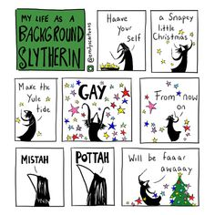 Background Slytherin has gone home for the holidays but luckily...