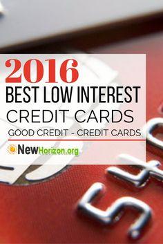 2016 Best Low Interest Credit Card   Good Credit Credit Cards