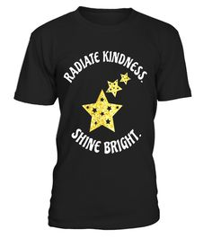 """# RADIATE KINDNESS SHINE BRIGHT SPARKLING STARS T SHIRT .  Special Offer, not available in shops      Comes in a variety of styles and colours      Buy yours now before it is too late!      Secured payment via Visa / Mastercard / Amex / PayPal      How to place an order            Choose the model from the drop-down menu      Click on """"Buy it now""""      Choose the size and the quantity      Add your delivery address and bank details      And that's it!      Tags: T-SHIRT FEATURES 3 GOLDEN…"""