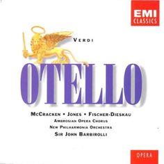 Giuseppe Verdi: Otello (Complete Opera, 2 disc set) - Gwyneth Jones, James McCracken, Sir John Barbirolli (conductor) ~ G. Verdi, http://www.amazon.com/dp/B00000DODW/ref=cm_sw_r_pi_dp_MS-Esb173MJ2P