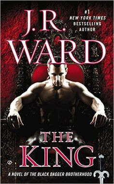 The King (Black Dagger Brotherhood, Book 12) - Kindle edition by J.R. Ward. Paranormal Romance Kindle eBooks @ Amazon.com.