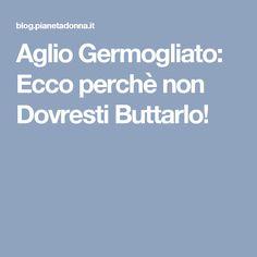 Aglio Germogliato: Ecco perchè non Dovresti Buttarlo!