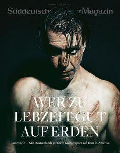 Süddeutsche Zeitung Magazin Special Edition Rammstein. Wish I could get my hands on a copy of it!