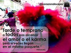 KARMA.... #amor #desamor #karma /@corazondevapor