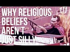 Why Religious Beliefs Aren't Just Silly - YouTube