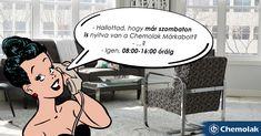 A Chemolak Üzlet már szombaton is nyitva :) Üzletünk címe: 1131 Bp., Reitter Ferenc utca 104. Telefon: +36 (20) 273 6670 Email: ertekesites@chemolak.hu