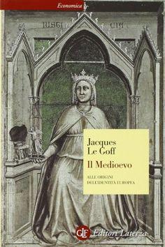 Il Medioevo. Alle origini dell'identità europea di Jacques Le Goff http://www.amazon.it/dp/8842048143/ref=cm_sw_r_pi_dp_Fan2ub0VE49V7