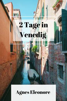 Wie verbringt man am Besten zwei Tage in Venedig. Hier erzähle ich euch, was ich alles erlebt habe. Travel, Venice, Viajes, Destinations, Traveling, Trips, Tourism