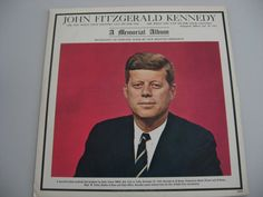 John F. Kennedy - A Memorial Album - 1963 (Historical)
