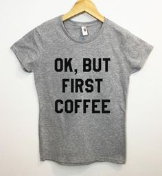 26bbbea8fe Ok But First Coffee Shirt Breakfast Pancake Tumbr Tee by ArmiTee Camisa But  First Coffee
