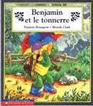 31997000789750 Benjamin et le tonnerre. Benjamin se rend chez ses copains. L'orage menace et hop le vent, la pluie et... le tonnerre. Benjamin a peur, mais les explications le réconfortent. Une fiction parsemée de conseils et d'informations sur ce phénomène atmosphérique. [SDM]