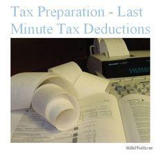 Tax Preparation - Last Minute Tax Deductions to be Aware of. http://oddballwealth.com/tax-preparation-last-minute-tax-deductions/