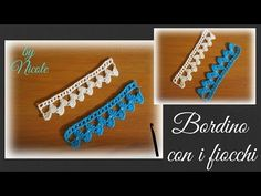 Bordino con i fiocchi all'uncinetto - crochet lace border edge - YouTube
