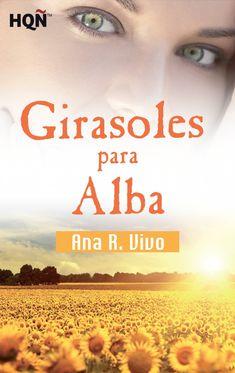La Biblioteca de Jane Truman: Girasoles para Alba (Ana R. Vivo)