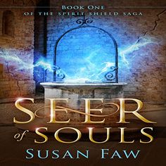 eBook deals on Seer of Souls: Book One of the Spirit Shield Saga by Susan Faw, free and discounted eBook deals for Seer of Souls: Book One of the Spirit Shield Saga and other great books. Books To Buy, My Books, Goddess Of The Underworld, Indie Books, Young Adult Fiction, Free Kindle Books, Free Ebooks, World Records, Book 1
