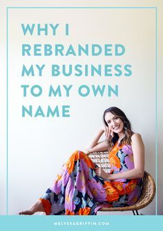 Why I Rebranded My Business to My Own Name   If you're a blogger, entrepreneur, or business owner who's thinking about rebranding your business to your own name...read this personal story about why I did exactly that. Click through to read it!
