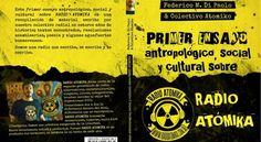 """Se presenta el libro """"Primer ensayo antropológico, social y cultural sobre Radio Atómika"""""""