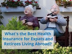 Health Insurance for Expats and Retirees | We've compared some of the most popular providers for you.