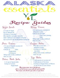 Recipe guide for Young Living Essential Oils. Alaska Essentials -Young Living Independent Distributors
