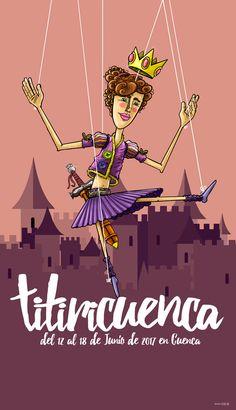 "Cartel del Festival de Titeres ""Titiricuenca 2017"" Movies, Movie Posters, Illustrations, Films, Film Poster, Cinema, Movie, Film, Movie Quotes"