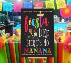 Fiesta Like There's No Manana Sign, Fiesta Party Decorations, Mexican Party Sign