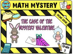 Can find out who your mystery Valentine is? Solve each set of problems to find out a useful clue! Use the clues to match up each pair of animals. Chocolate box challenge x 3  Single digit multiplication (3.OA.A.1)Word problems (3.OA.8) Mixed digit division (3.OA.C.7) Valentines Card Puzzles Extension task To see other math mysteries by grade click here:Grade 2Grade 3Grade 4Grade 5Grade 6