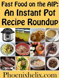 Fast Food on the AIP: An Instant Pot Recipe Roundup | Phoenix Helix