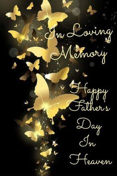 Fathers Day In Heaven, Happy Fathers Day, I Miss My Dad, Fathers Day Cards, Grief, Holidays, Quotes, Happy Valentines Day Dad, Quotations