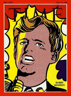 TIME Magazine cover, Bobby Kennedy by Roy Lichtenstein / March 1968