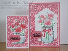 Satomi Wellard-Independent Stampin'Up! Demonstrator Australia and Japan… Mason Jar Cards, Mason Jars, Love Jar, Mason Jar Projects, Stampin Up Catalog, Love Stamps, Get Well Cards, Flower Cards, Cute Cards