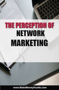 The perception of Network marketing. When you talk to a prospect these are the objections in their mind. You need to overcome these if you desire success. Make Money Fast, Make Money From Home, Make Money Online, Wall Street, Advertise Your Business, Body Makeup, Be Your Own Boss, Perception, Online Marketing