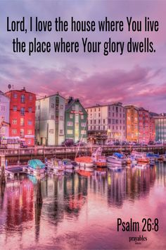 Here is a Bible picture quote from Psalm brought to you by Prayables Prayer Room, God Prayer, Power Of Prayer, Psalm 26, Nature Photography, Travel Photography, Prayers For Strength, Jesus Heals, Single And Happy