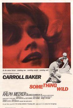 Something Wild (1961) - Carroll Baker, Ralph Meeker, Mildred Dunnock