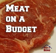 Meat on a budget. How to get more for your food budget