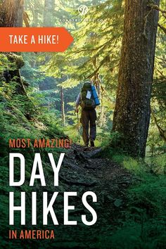 Grab your gear and head out on one of the best day hikes in the country.