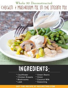 Whole 30 | Deconstructed Chicken & Mushroom Pie In The Instant Pot recipe from RecipeThis.com