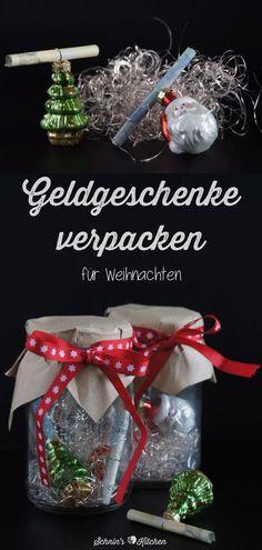 DIY Geldgeschenke verpacken für Weihnachten geht auch Last-Minute, in hübsch im Glas, ganz schnell und einfach mit nur wenig Material | www.schninskitchen.de  #geldgeschenk #verpacken #basteln #diy #weihnachten
