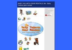 Baby Vallarta gear Rentals is a full service baby gear rental company making your travel lighter.  We serve Puerto Vallarta downtown, hotel zone, Mismaloya, Nuevo Vallarta, Bucerias, La Cruz de Huanacaxtle and Punta de Mita  We rent quality baby equipment including bed rails,car seats, pack-n-plays, strollers, toys, beach gear, high chairs, exersaucers, and so much more!. Brands that you know and trust. Courtesy, www.mexico-myspace.com