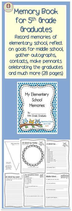 'My Elementary School Memories' is a memory book for Graders to complete at the end of their Elementary School years. This book allows students to record their memories of elementary school, reflect on goals for middle school, gather autographs, cont End Of School Year, End Of Year, Middle School, 5th Grade Classroom, School Classroom, 5th Grade Graduation, Graduation Ideas, Graduation Celebration, School Memories