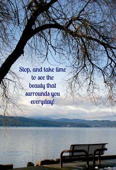 Take time to enjoy life