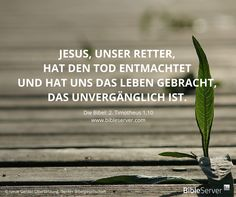 Jesus Ist Starker Als Der Tod Der Spruch Des Tages Steht In Der Bibel Auf Bibleserver  Tagliche Kurzandacht Zur Bibel Horst Du