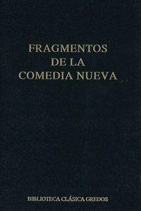 Fragmentos de la Comedia Nueva / introducción, traducción y notas de Jordi Pérez Asensio, Jordi Sanchis y Rubén Montañés  - 1ª ed. - Madrid : Gredos, 2014