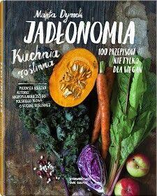 http://www.jadlonomia.com  Blog z wegańskimi przepisami