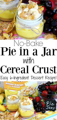 You just stepped up your dessert game with this No-Bake Pie in a Jar with Cereal Crust using Honey Bunches of Oats Banana Clusters with Almonds! Desserts For A Crowd, Summer Desserts, No Bake Desserts, Delicious Desserts, Healthy Homemade Snacks, Healthy Snacks For Kids, Easy Snacks, Kid Snacks, Stay Healthy