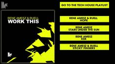 Rene Amesz & Ruell 'Work This' (Original Club Mix) Sticky Fingers, Club, The Originals