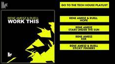 Rene Amesz & Ruell 'Work This' (Original Club Mix)