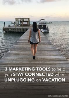 Tools to Stay Connected While Unplugging on Vacation