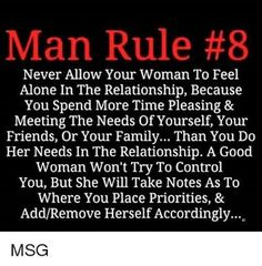 Make your woman your prioritie (marlon jones) but her before yourself and things will be better each day. Wisdom Quotes, True Quotes, Great Quotes, Words Quotes, Quotes To Live By, Funny Quotes, Inspirational Quotes, Sayings, Man Rules