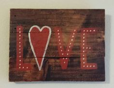 hand painted repurposed wood sign LOVE by p31wifedesigns on Etsy, $25.00
